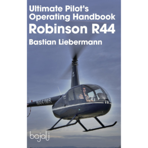 Ultimate Pilot's Operating Handbook – Robinson R44